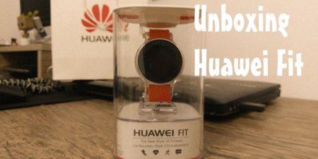 Unboxing en español: Huawei Fit