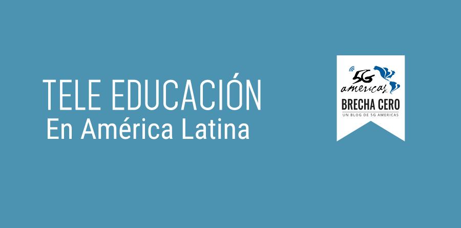 5G Americas: Aún hay oportunidades para aprovechar la Tele Educación en América Latina (Infografía)