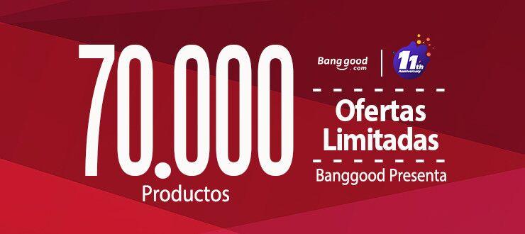 Banggood celebra su 11 aniversario con 72 horas de las mayores ofertas del año