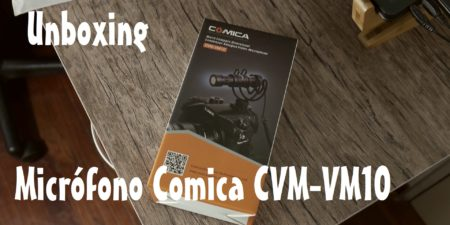 Unboxing desde China # 11: Micrófono Comica CVM-VM10