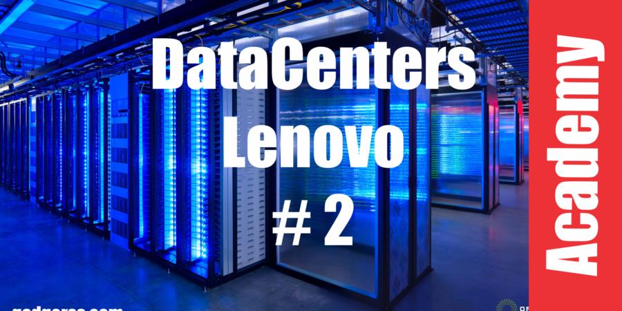 Taller: Aprendiendo sobre datacenters de la mano de Lenovo